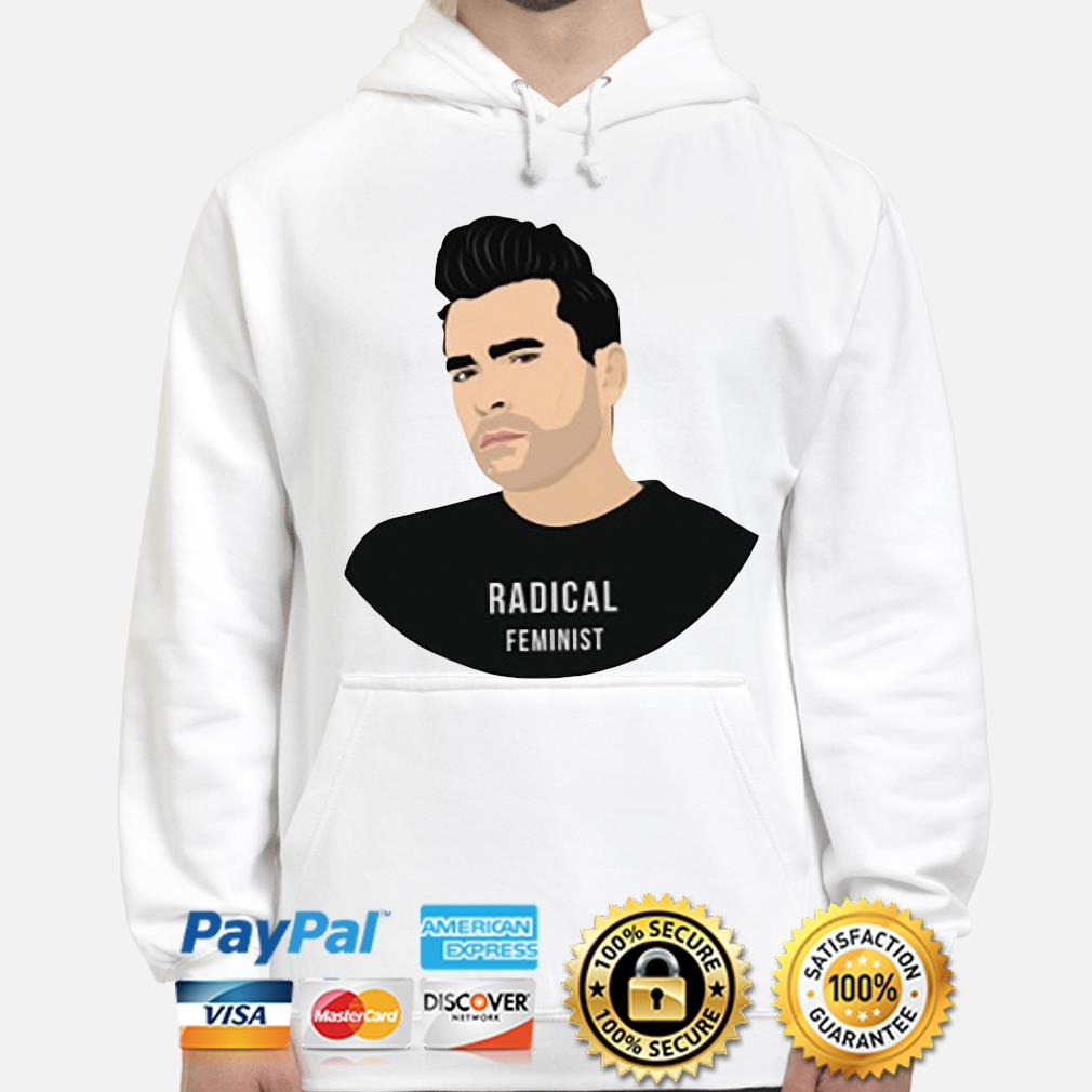 Schitts Creek Radical Feminist s hoodie