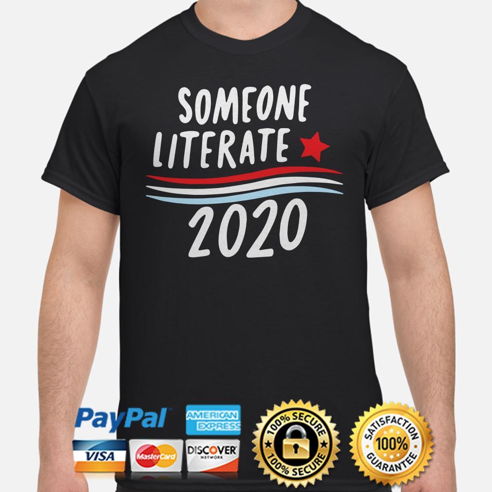 Someone Literate 2020 Shirt