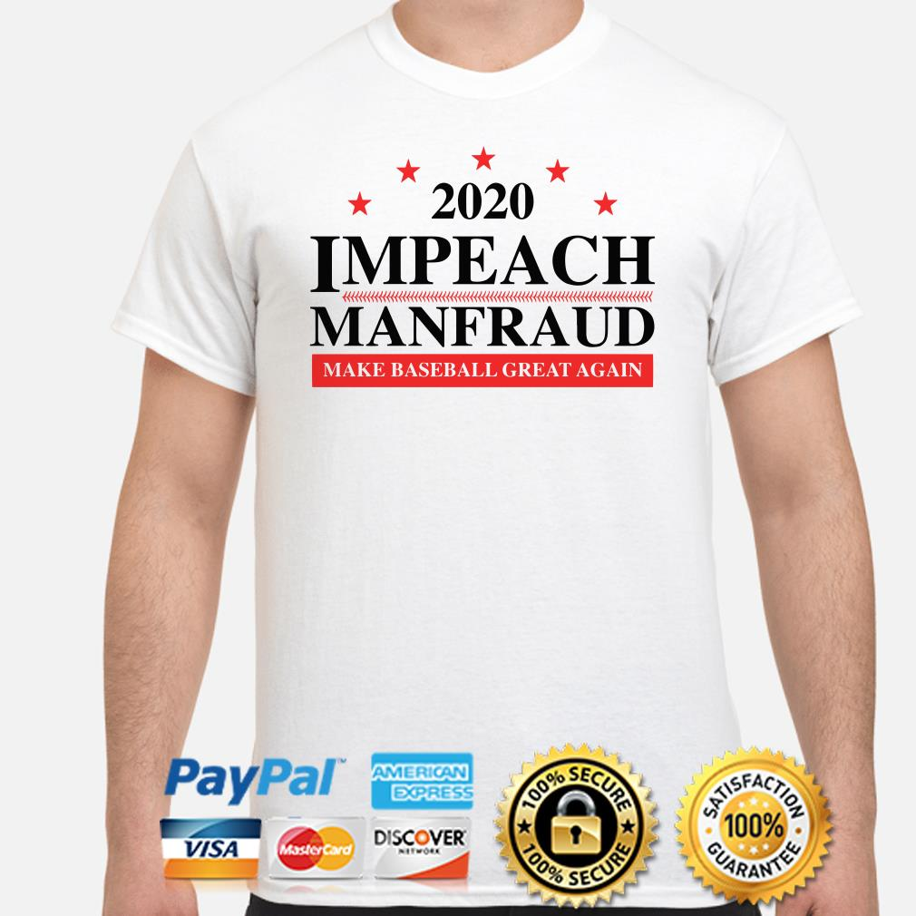 2020 Impeach make baseball great again shirt