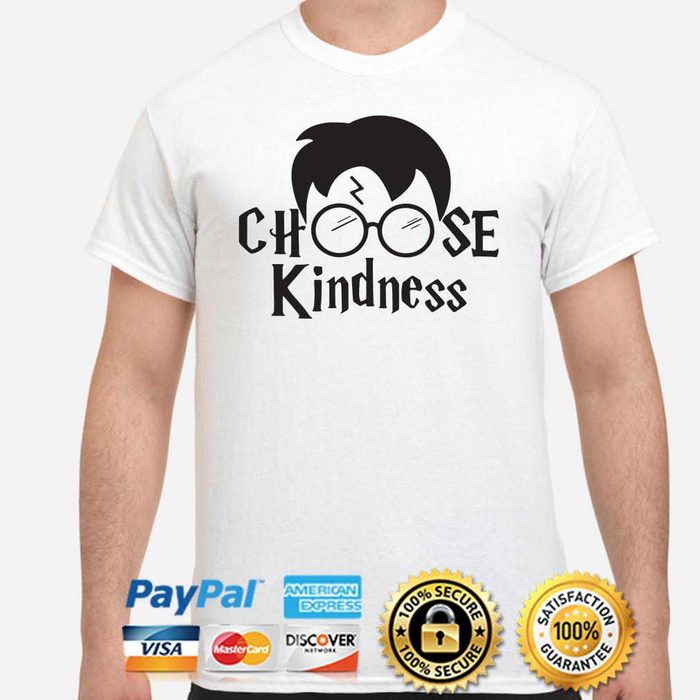 Harry Potter Choose kindness shirt