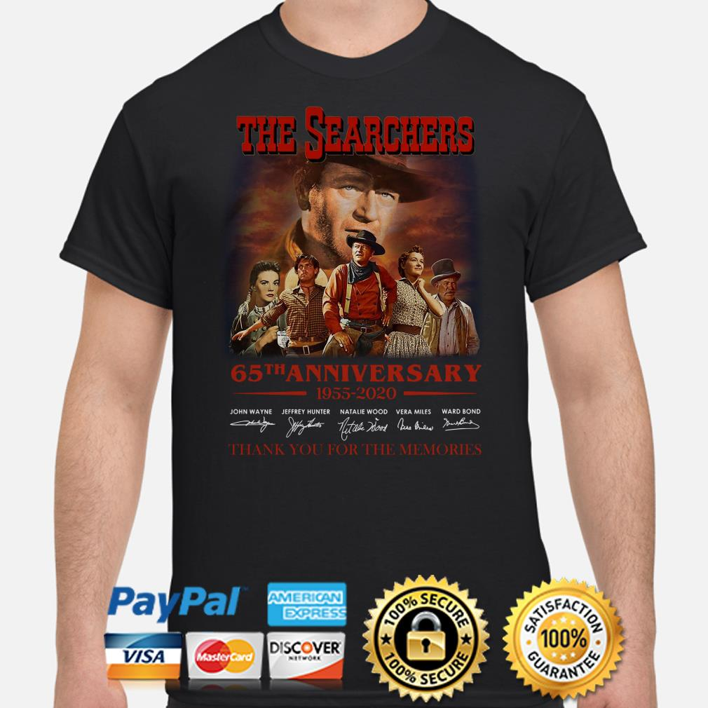 The Searchers 65th anniversary thank you for the memories signature shirt