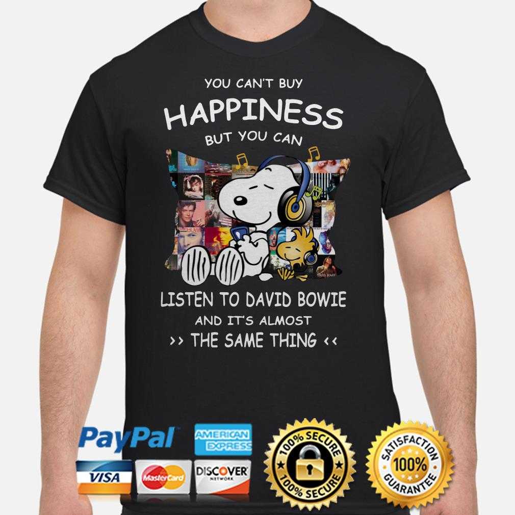 Snoopy you can't buy happiness but you can listen to David Bowie shirt