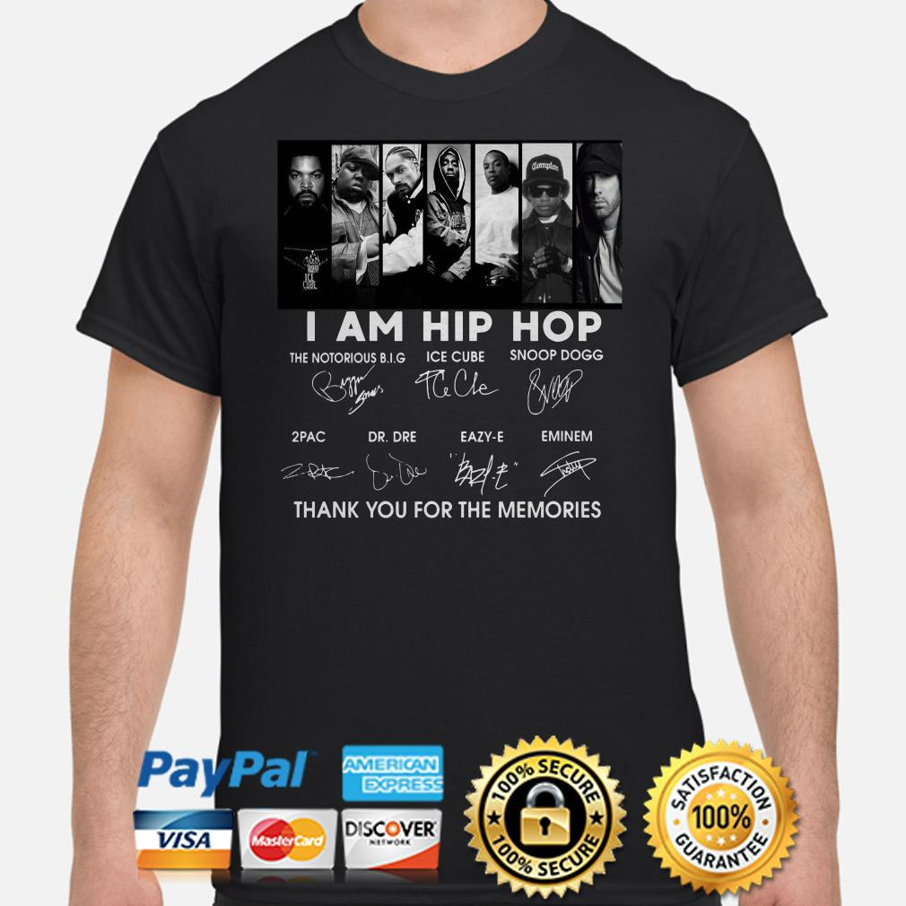 US rappers I Am Hip Hop thank you for the memories signature shirt