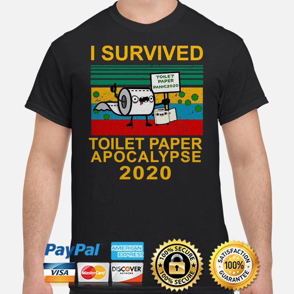 I survived toilet paper panic apocalypse 2020 vintage shirt