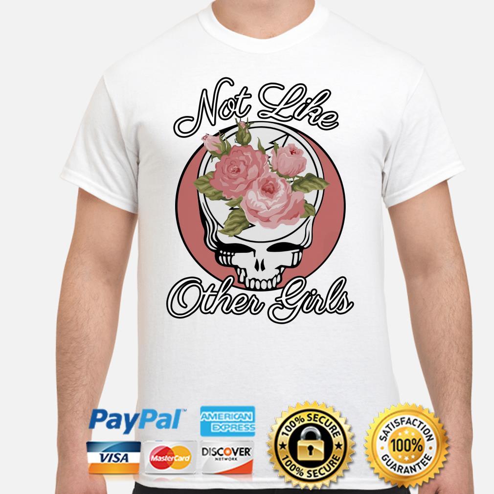 Grateful Dead Roses not like other girl shirt