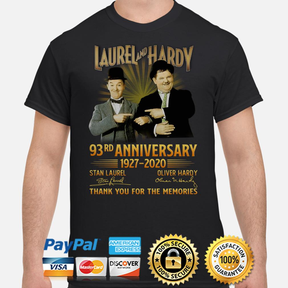 Laurel and Hardy 93rd anniversary thank you foe the memories signature shirt