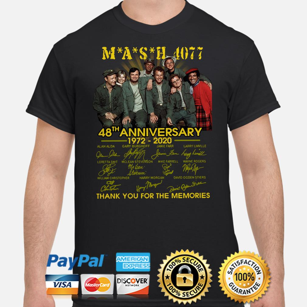 Mash 4077 48th anniversary thank you for the memories signature shirt