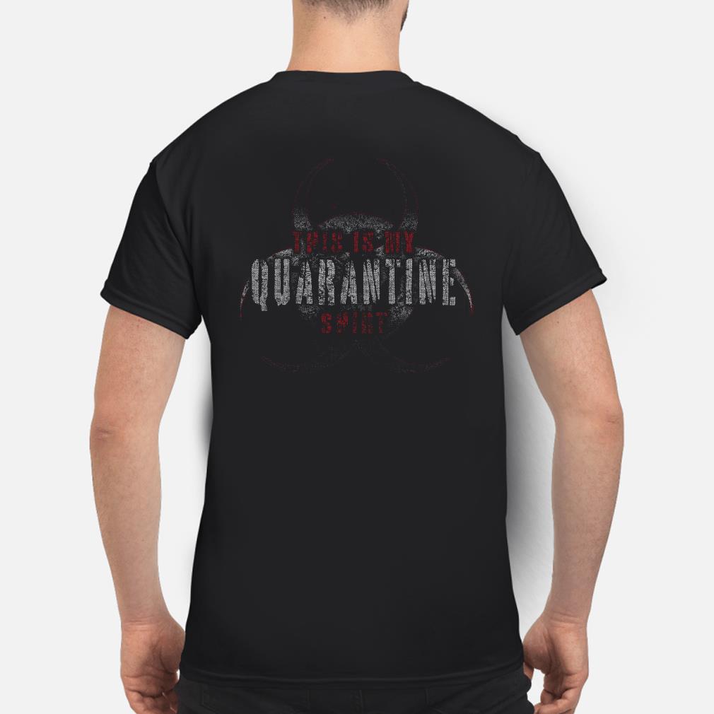 This is quarantine shirt