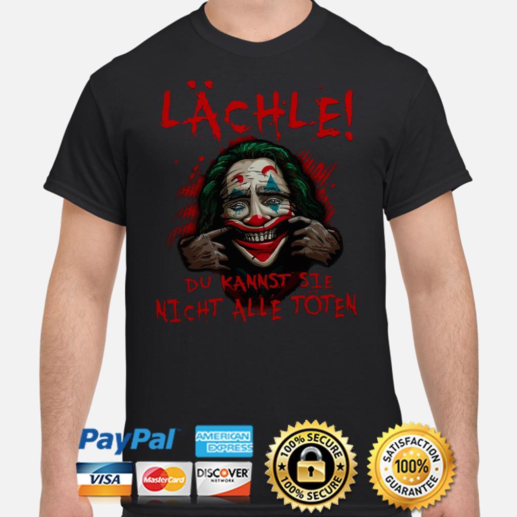 Joker Lächle du kannst sie Nicht Alle toten shirt