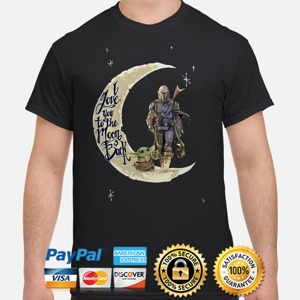 Baby Yoda and Mandalorian I love you to the moon and back shirt