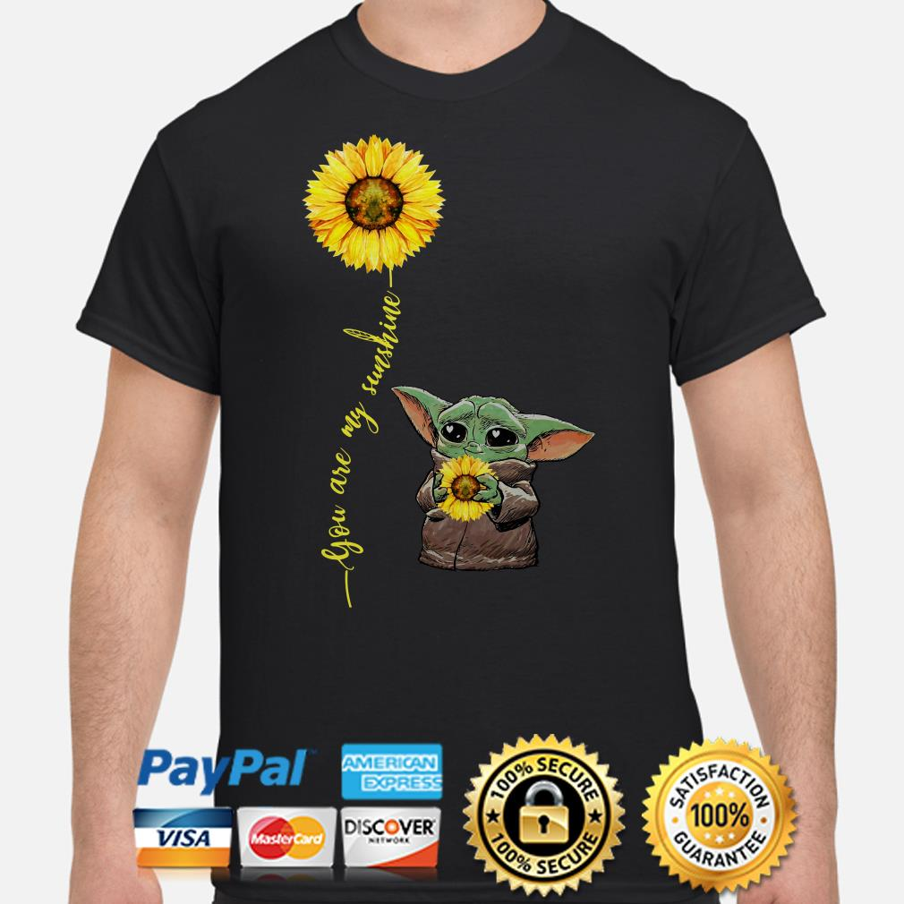 Baby Yoda hug sunflower you are my sunshine shirt