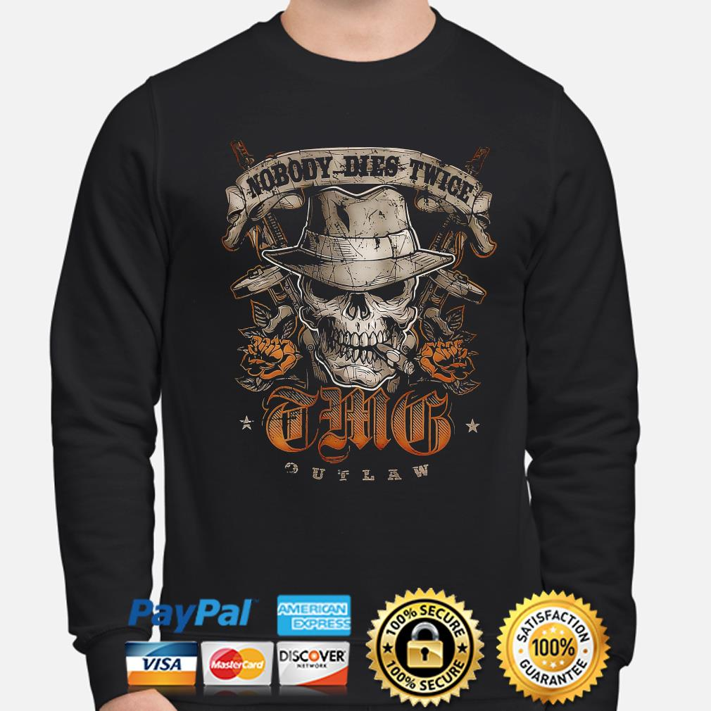 Skull nobody dies twice this outlaw s sweater