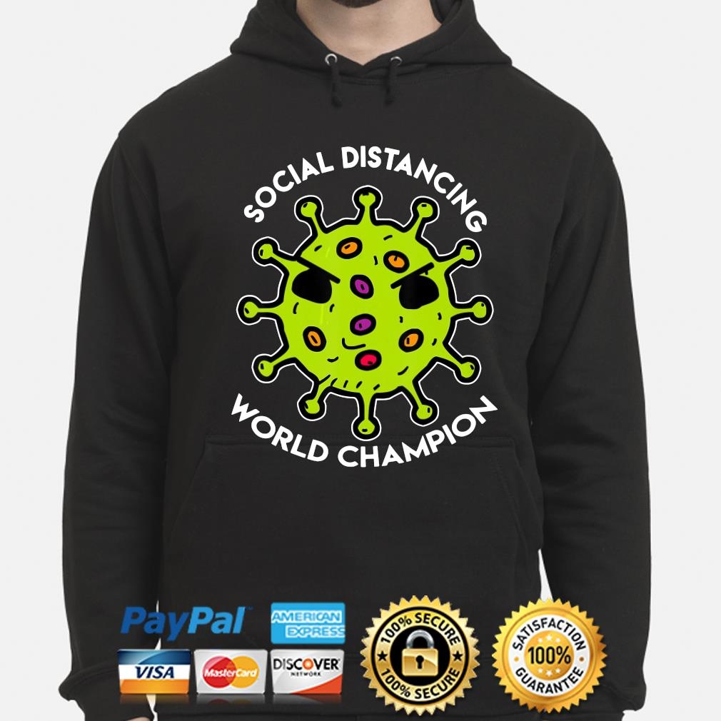 Social distancing world Champions coronavirus s hoodie