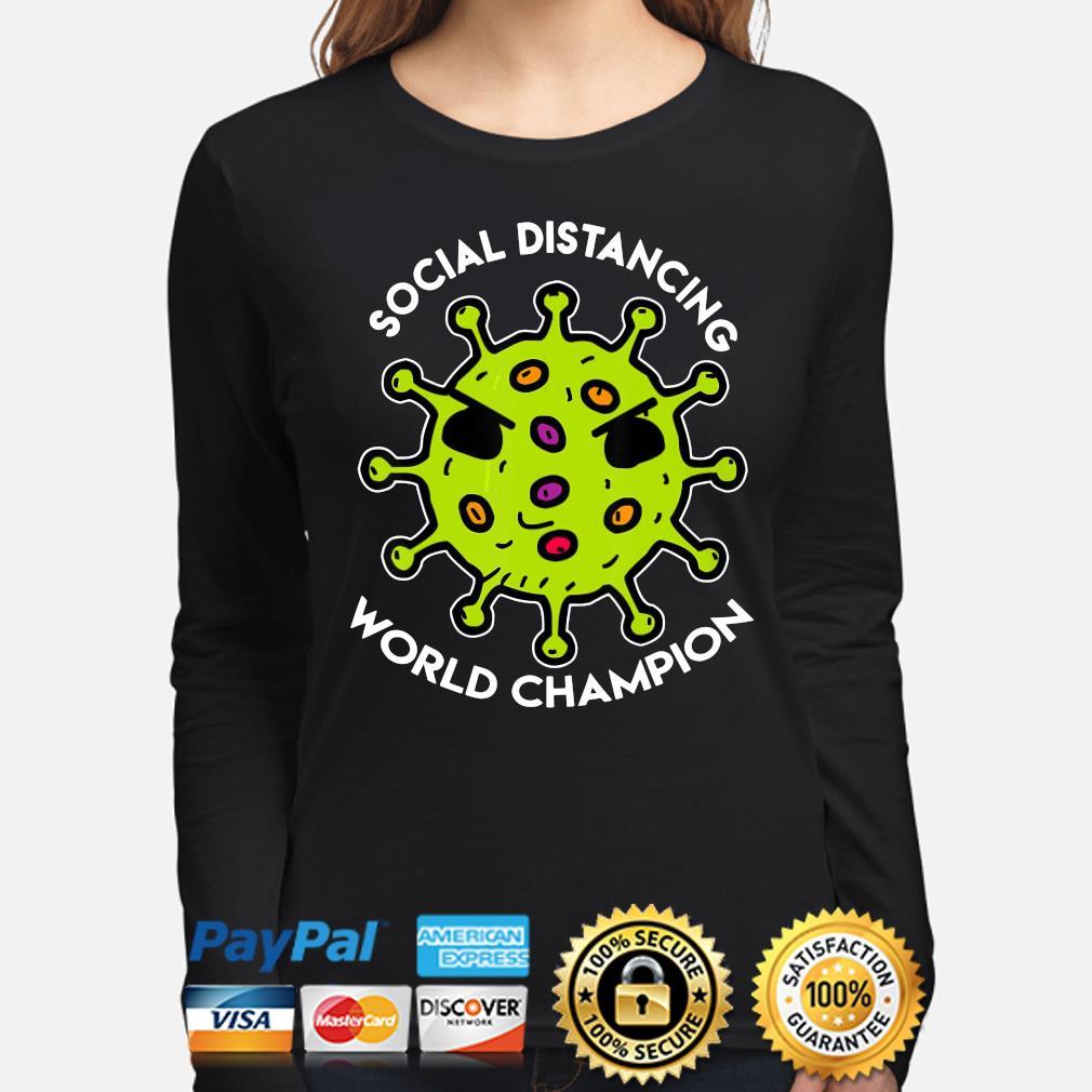 Social distancing world Champions coronavirus s long-sleeve
