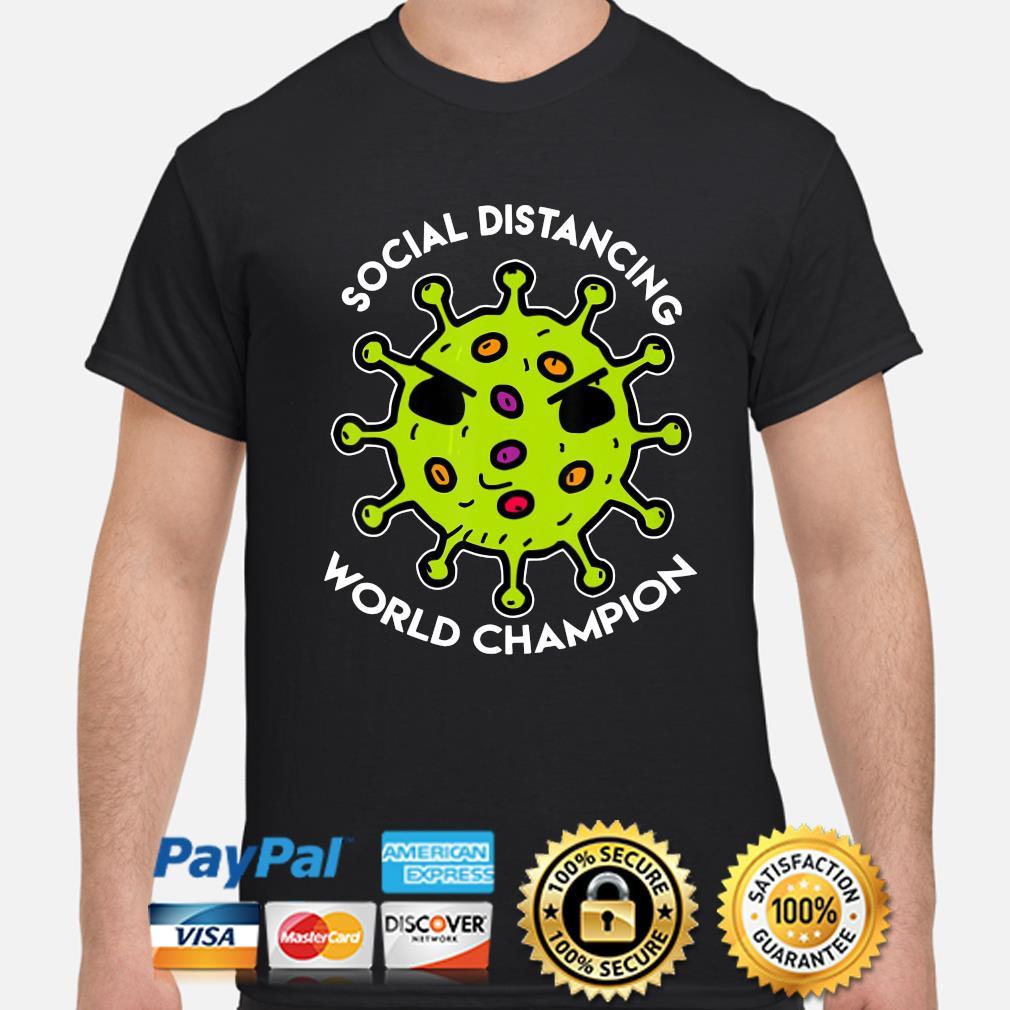 Social distancing world Champions coronavirus shirt