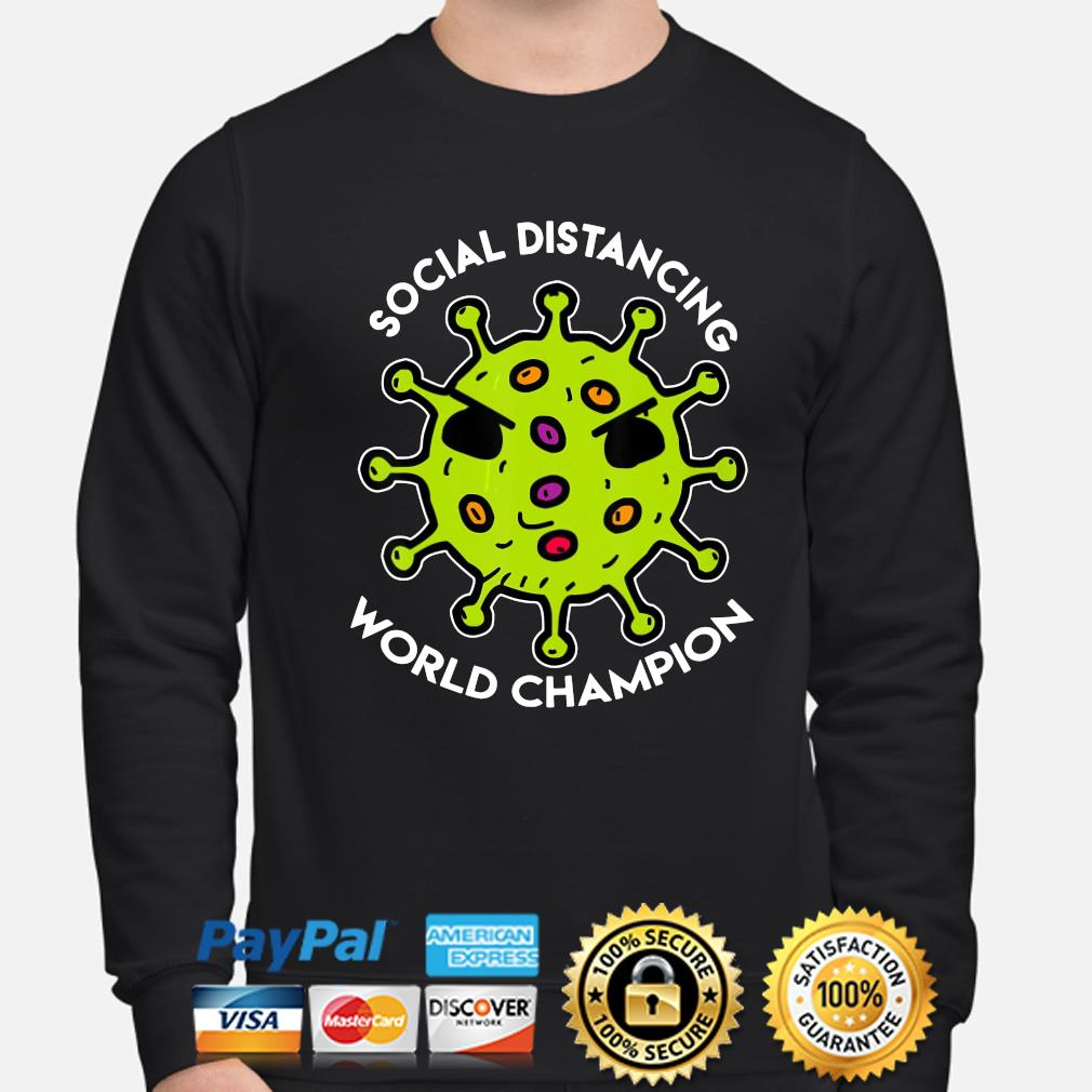 Social distancing world Champions coronavirus s sweater