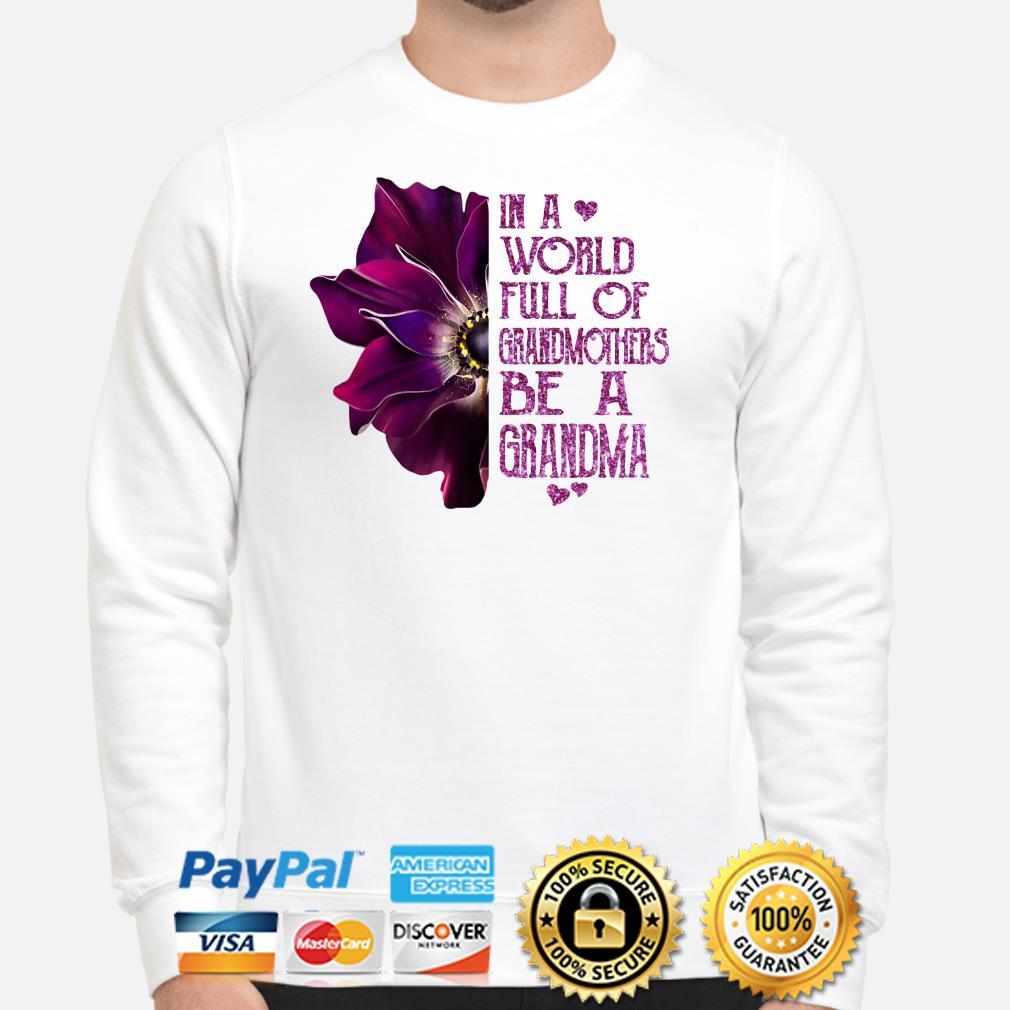 Anemone flower in a world full of grandmas be a Grandma Sweater
