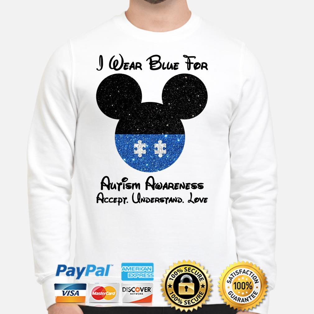 Mickey I wear blue for Autism awareness accept understand love Sweater