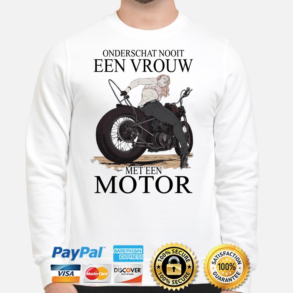 Onderschat nooit een vrouw met een motor Sweater