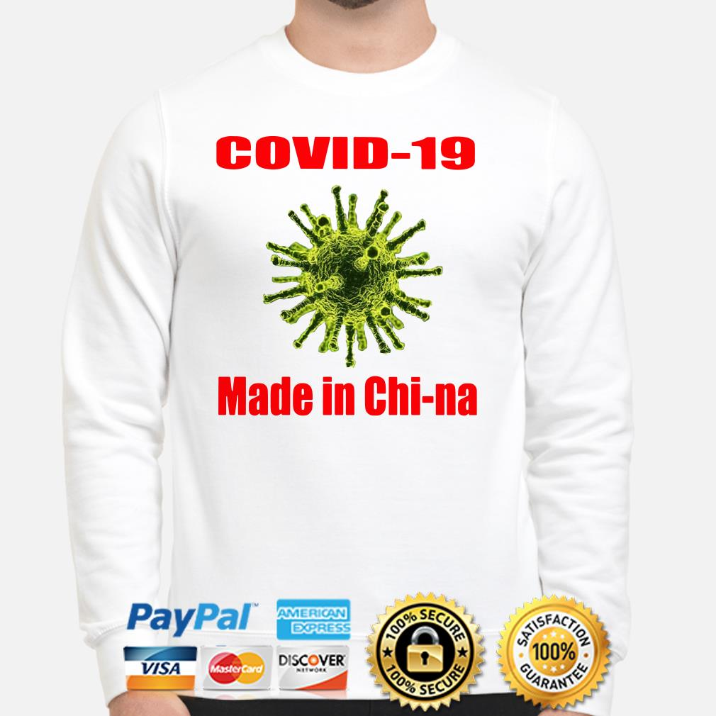 Covid-19 made in chi-na Sweater