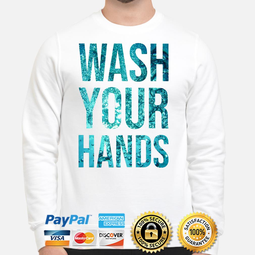 Water wash your hands Sweater