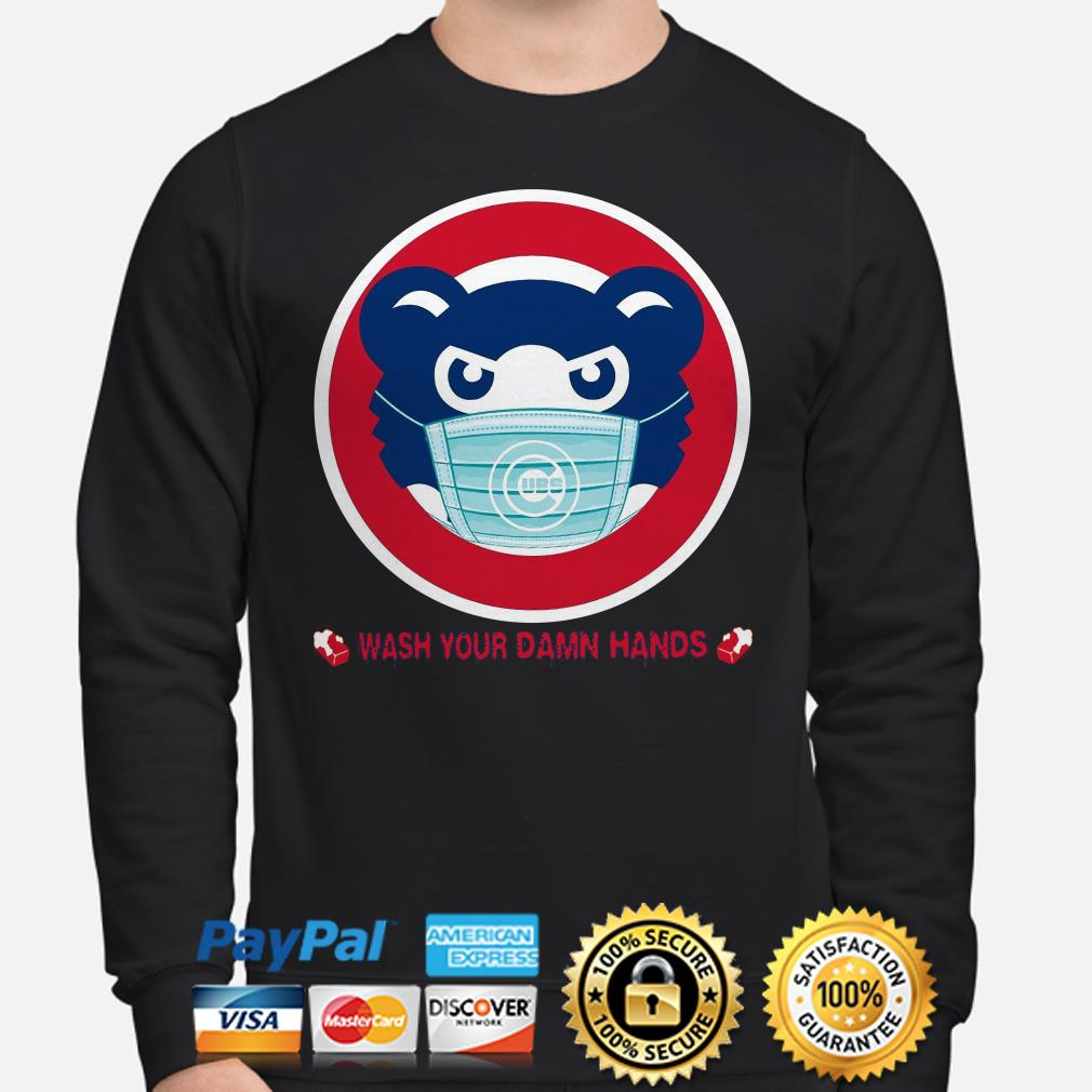 Chicago Cubs wash your damn hands Sweater