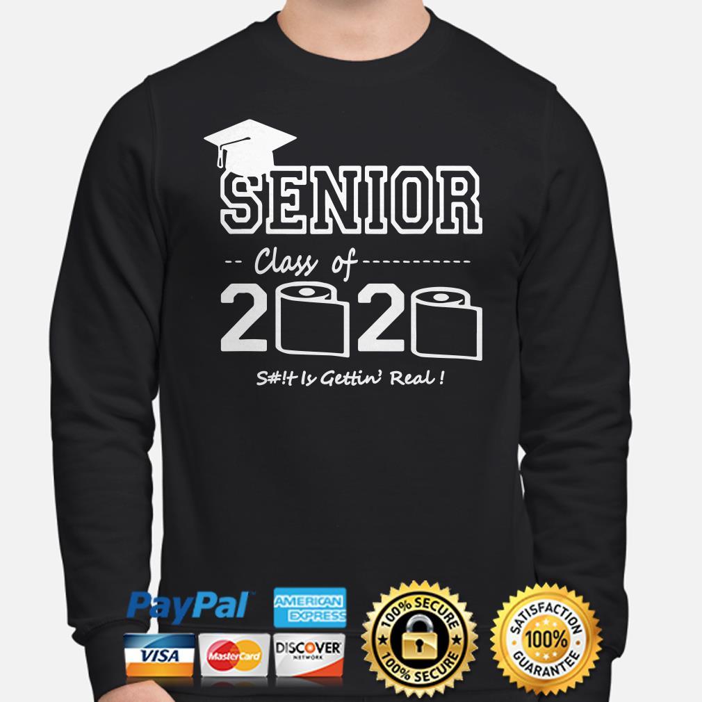 Senior lass of 2020 shit gettin' real Sweater