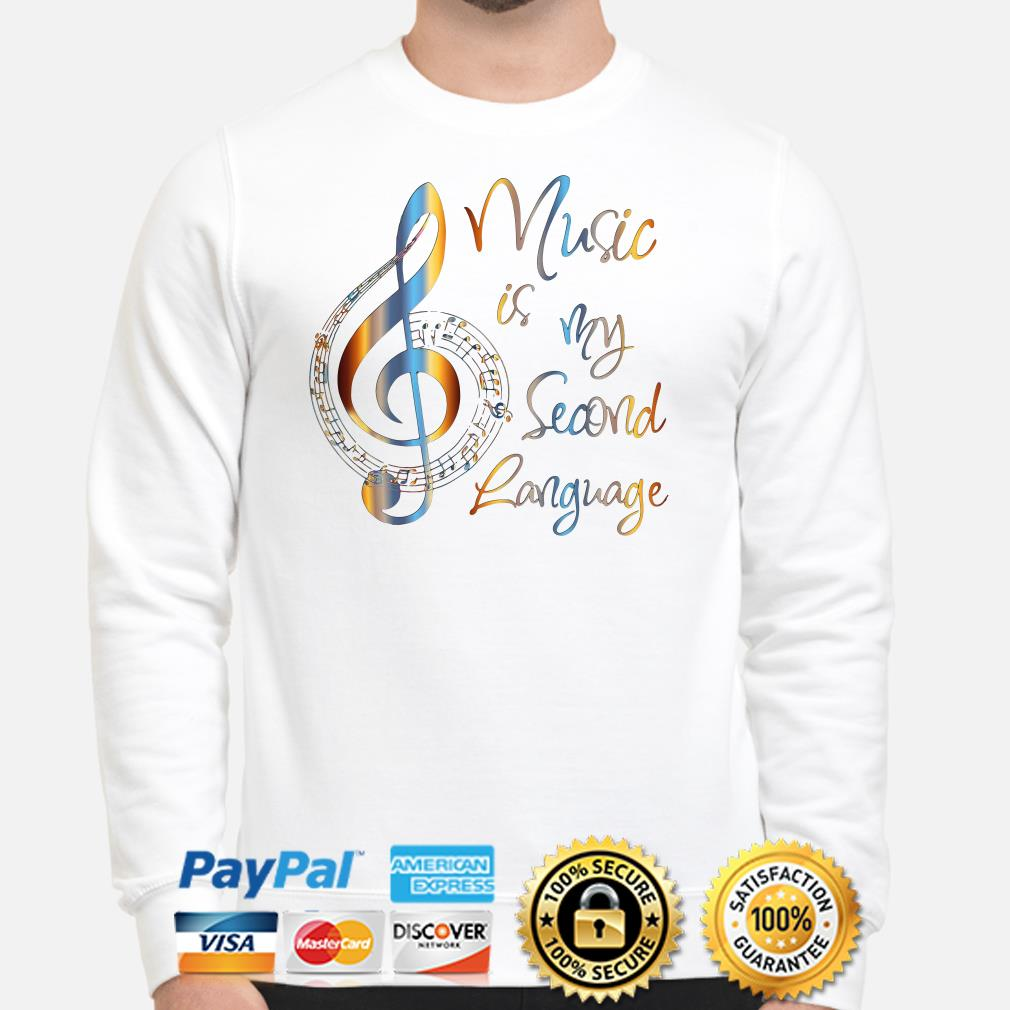 Music is my second language Sweater