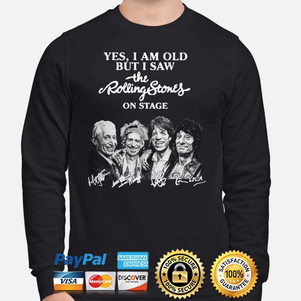 Yes I am old but I saw the Rolling Stones on stage signature Sweater