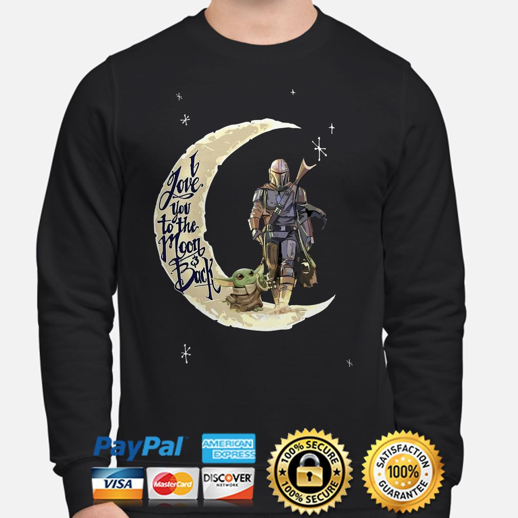 Baby Yoda and Mandalorian I love you to the moon and back Sweater