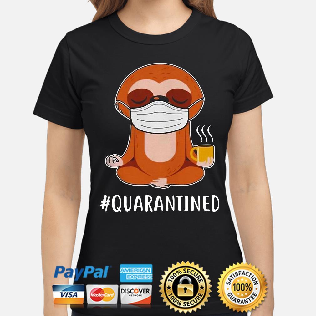 Sloth Mask Namaste #Quarantined s ladies-shirt