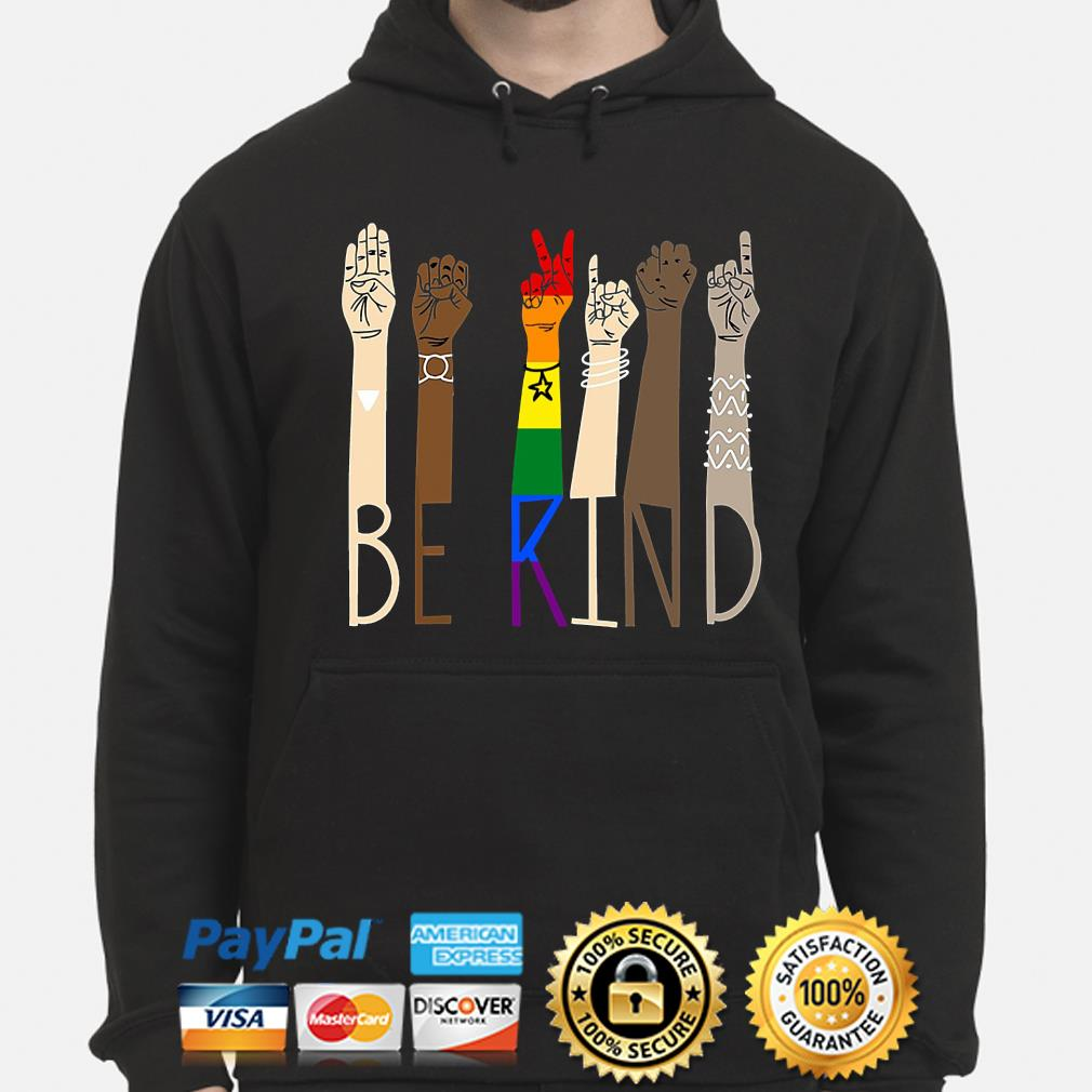 LGBT Be kind sign language s hoodie