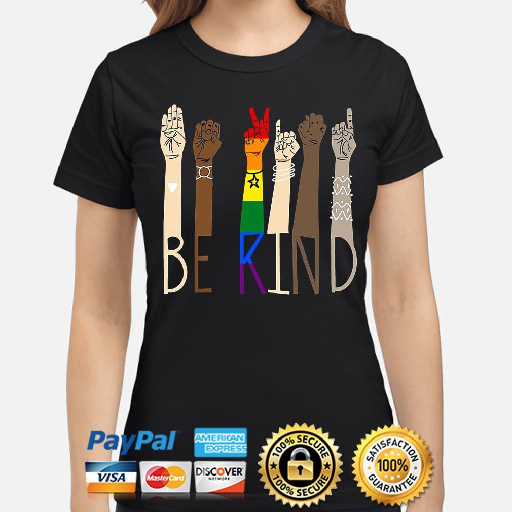 LGBT Be kind sign language s ladies-shirt