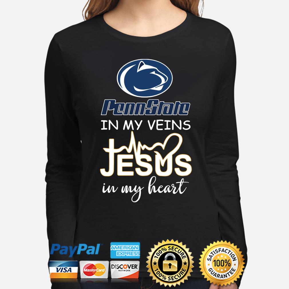 Penn State in my veins Jesus in my heart s long-sleeve