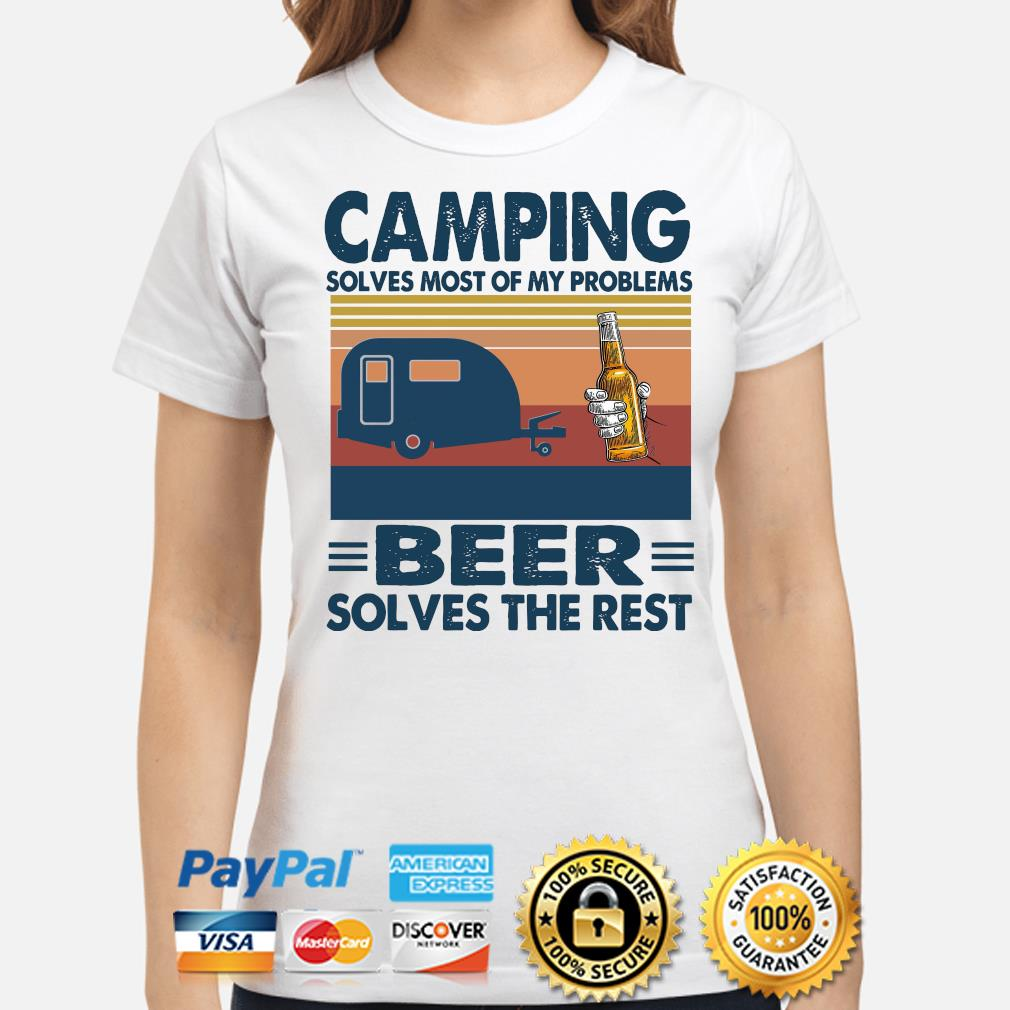 Camping solves most of my problems Beer solves the rest vintage s ladies-shirt