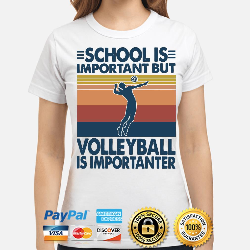 School is important but Volleyball is importanter vintage s ladies-shirt