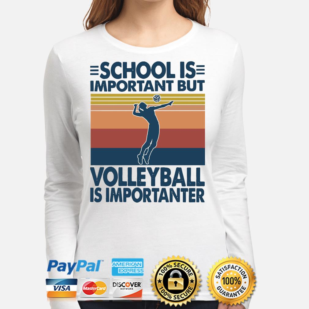 School is important but Volleyball is importanter vintage s long-sleeve