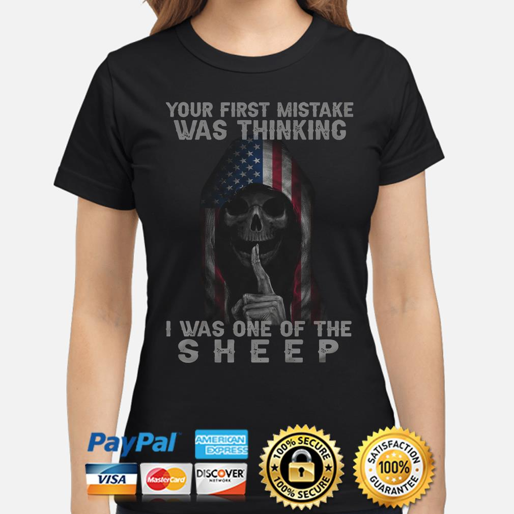 Skull American flag your first mistake was thinking I was one of the Sheep s ladies-shirt