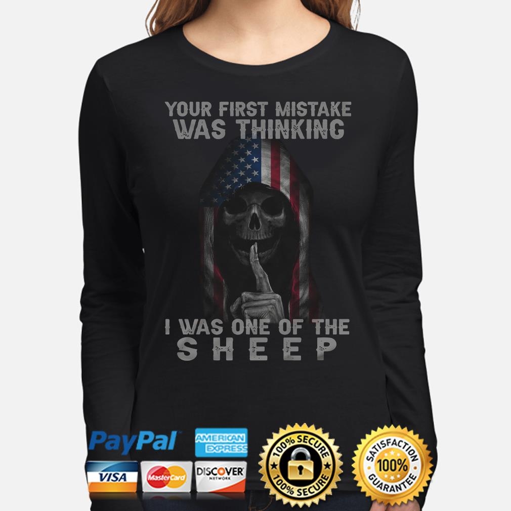 Skull American flag your first mistake was thinking I was one of the Sheep s long-sleeve