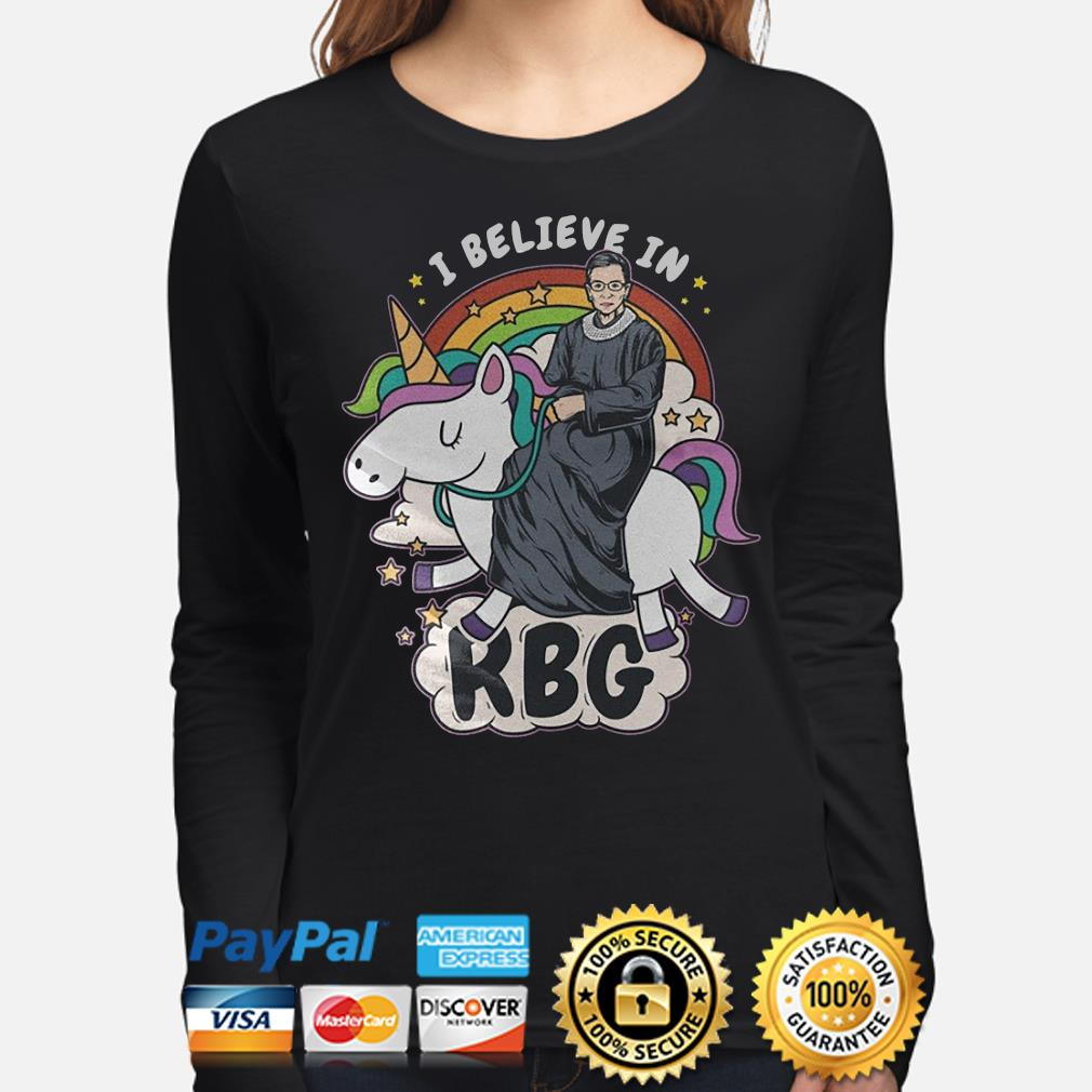 Unicorn I believe in Notorious RBG s long-sleeve