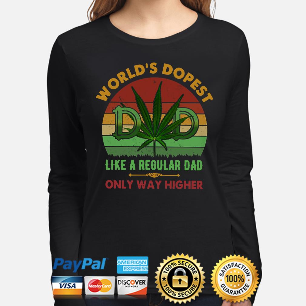 Weed world's dopest like a regular dad only way higher vintage s long-sleeve