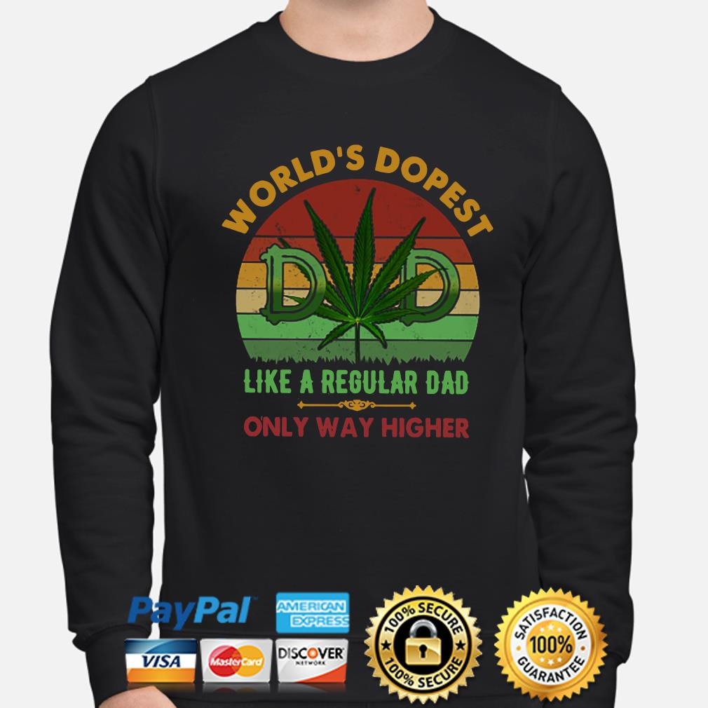 Weed world's dopest like a regular dad only way higher vintage s sweater