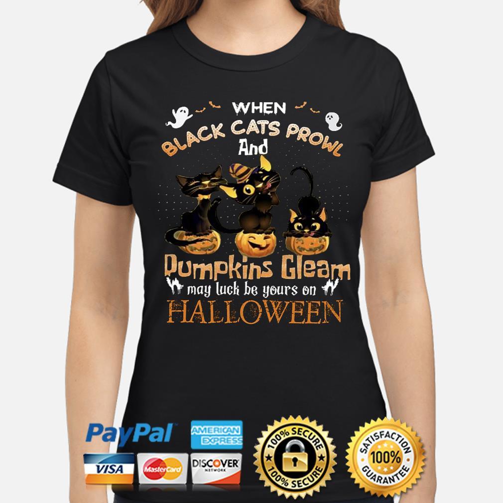When black Cats prowl and Pumpkins Gleam Halloween s ladies-shirt