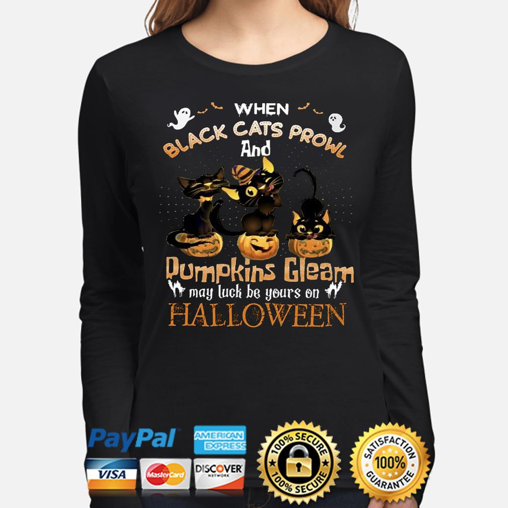 When black Cats prowl and Pumpkins Gleam Halloween s long-sleeve