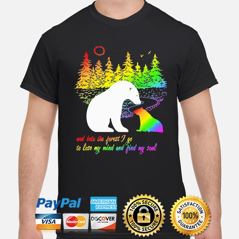 LGBT and into the forest I go to lose my mind and find my soul shirt