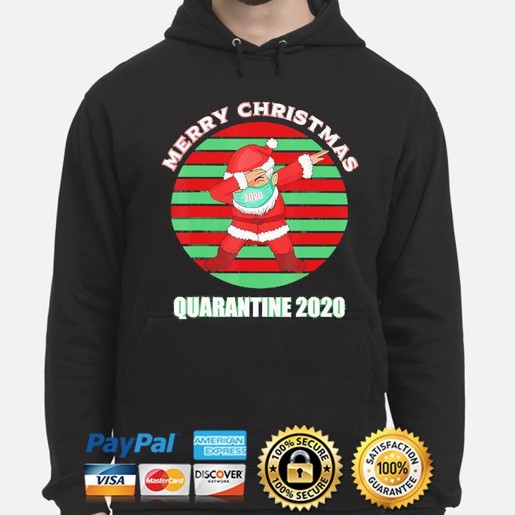 Official Funny Santa Claus Dabbing Merry Christmas Quarantine 2020 Vintage Sweats hoodie