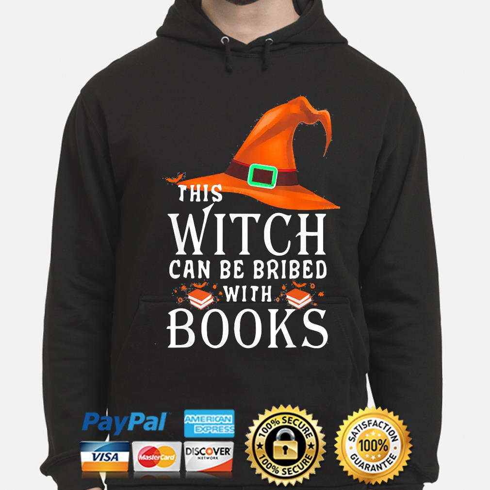 This Witch can be bribed with Books Halloween s hoodie