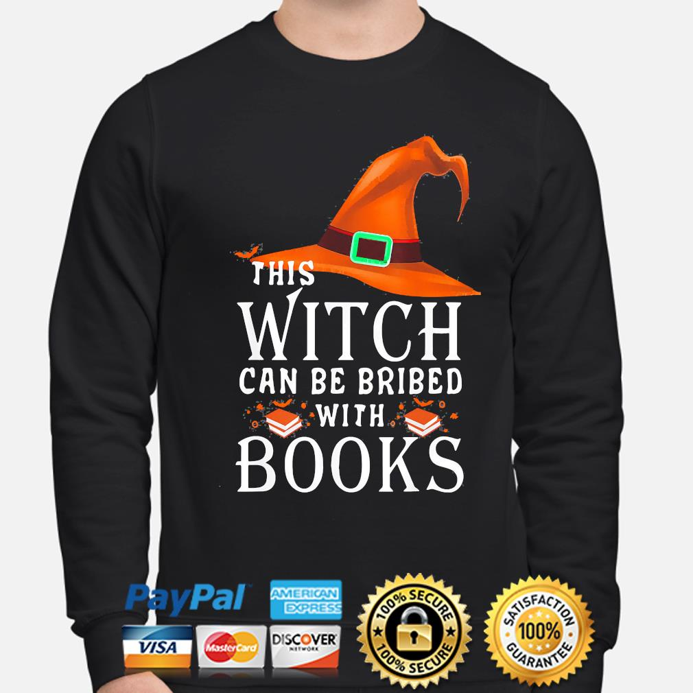 This Witch can be bribed with Books Halloween s sweater
