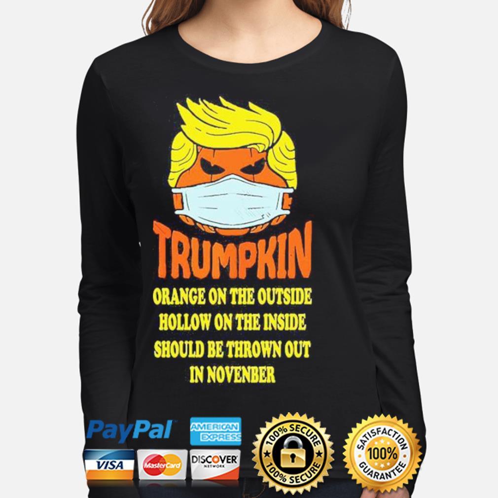 Trumpkin Orange On The Outside Hollow On The Inside Should s long-sleeve