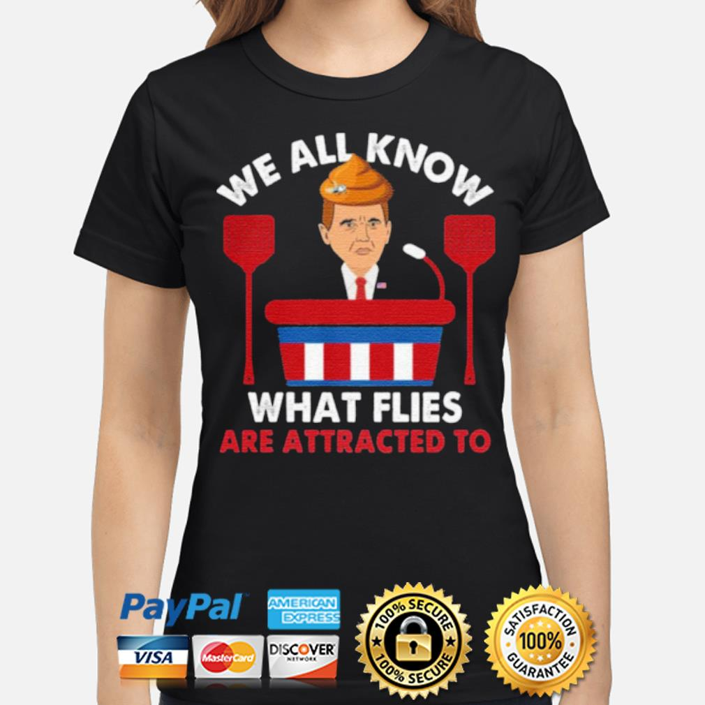 We All Know What Flies Are Attracted To Funny Pence 2020 VP Debate s ladies-shirt
